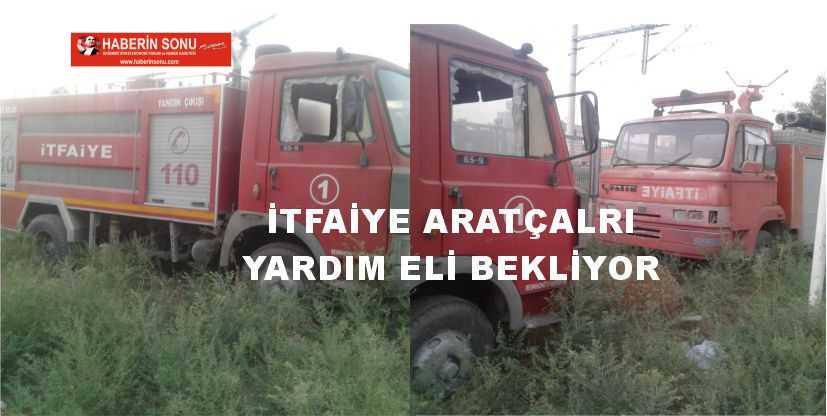 ITFAYE ARACLARI YARDIM ELI BEKLIYOR