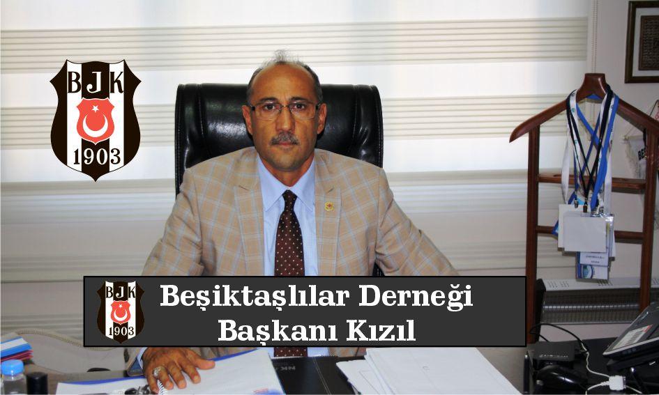Beşiktaşlılar Derneği Başkanı Kızıl'dan Ramazan Bayramı kutlama mesajı