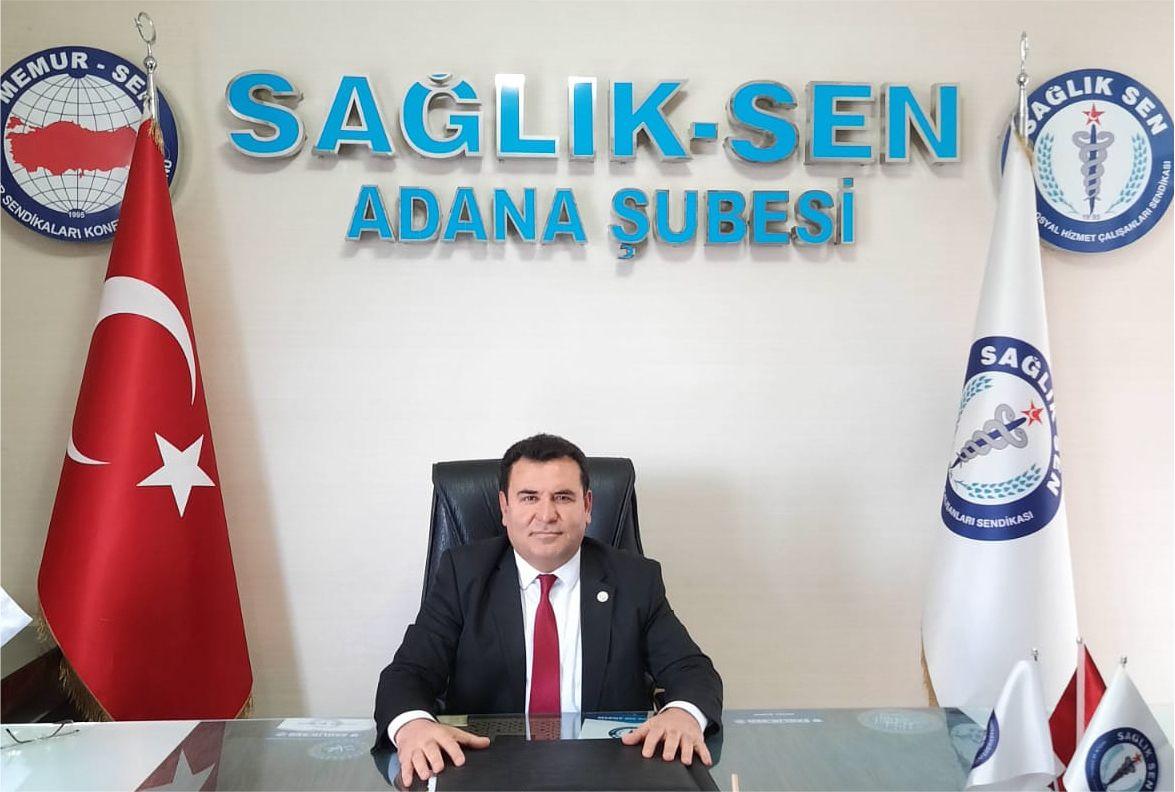 Sağlık-sen Adana Şube Başkanı Bekir Nennioğlu ,