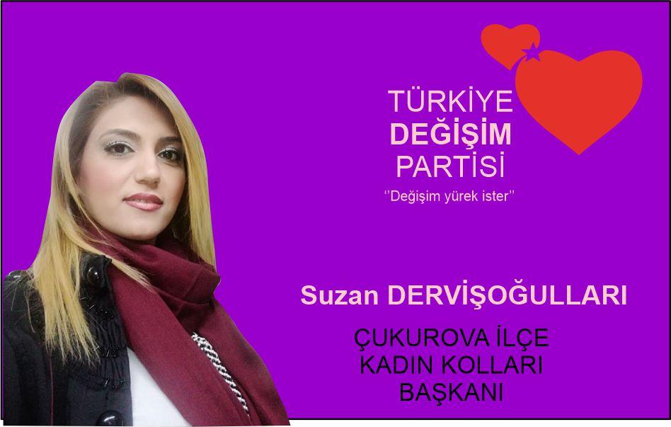 TDP Çukurova İlçe Kadın Kolları Başkanı Suzan Dervişoğulları Anneler Günü Mesajı