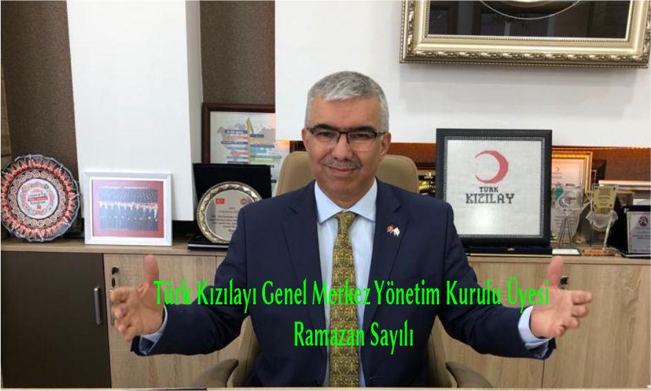 Türk Kızılayı Genel Merkez Yönetim Kurulu Üyesi Ramazan Sayılı