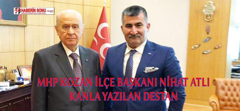 MHP Kozan İlçe Başkanı Nihat Atlı, Düşman İşgali'nden Kurtuluşu'nun 101.yıldönümü nedeniyle mesaj yayınladı.