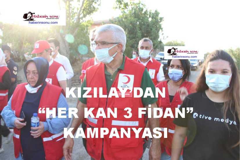 """KIZILAY'DAN """"HER KAN 3 FİDAN"""" KAMPANYASI"""