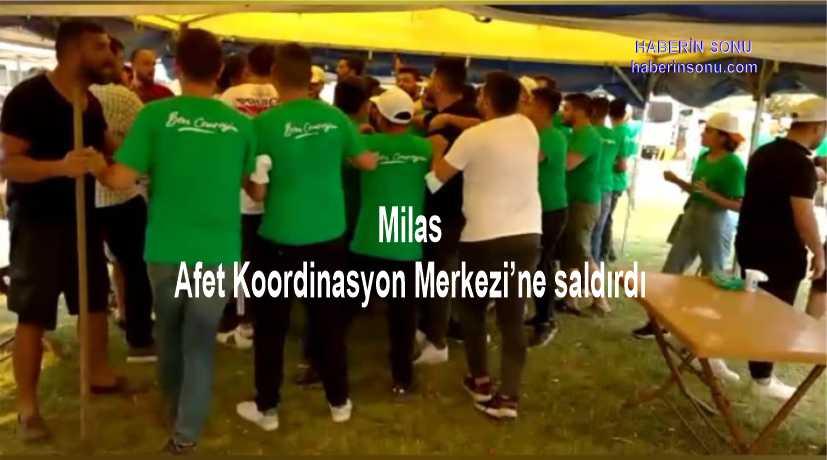 AKP Gençlik Kolları, Milas Afet Koordinasyon Merkezi'ne saldırdı