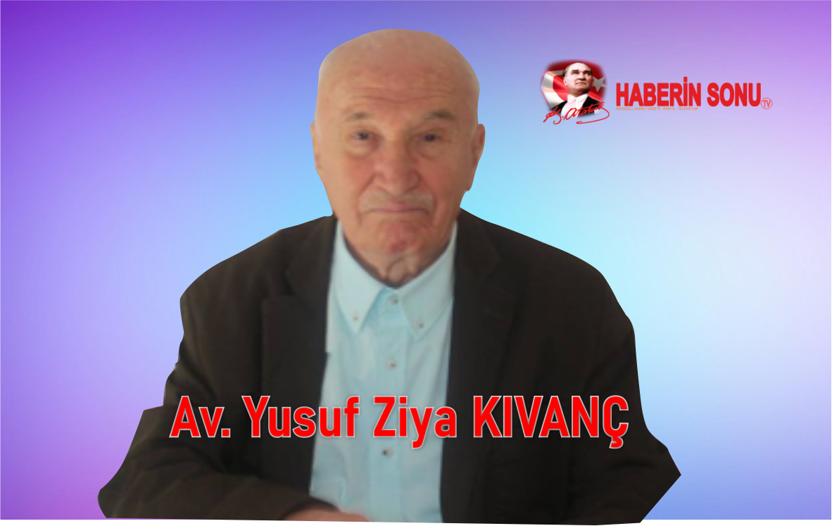 Av. Yusuf Ziya KIVANÇ